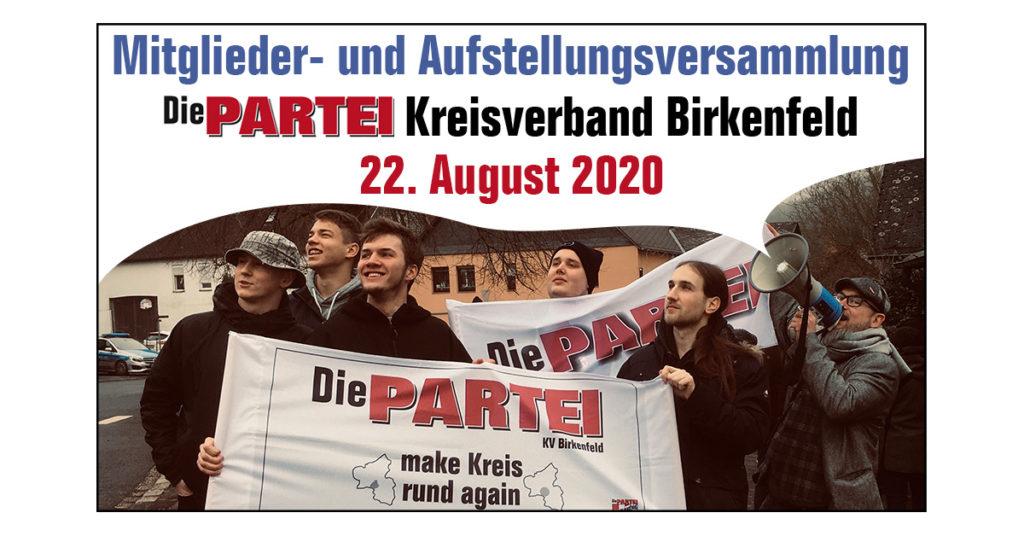Mitglieder- und Aufstellungsversammlung - Die PARTEI Kreisverband Birkenfeld - 22. August 2020