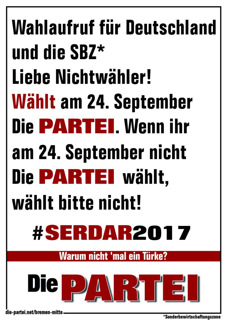 Die PARTEI Wahlaufruf zur Bundestagswahl 2017
