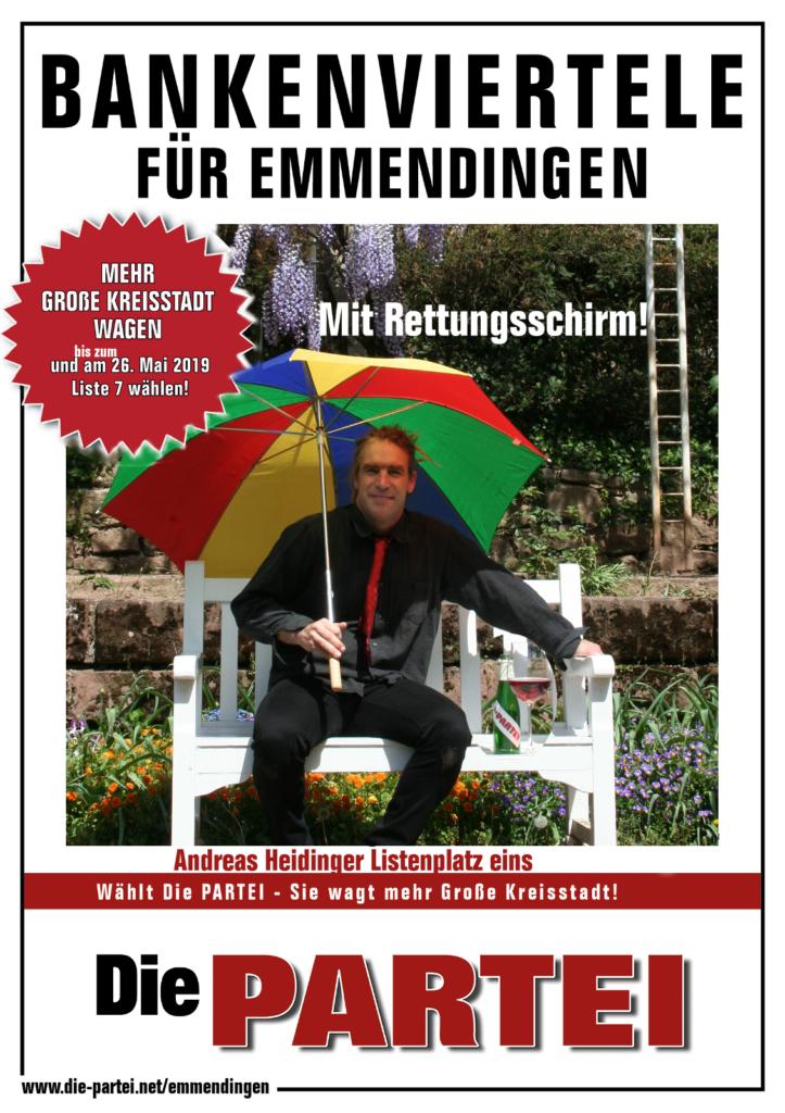 Die_PARTEI_Emmendingen_Wahl_Kandidat_2019_Bankenviertele_Liste7_Platz1