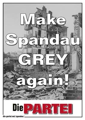 #MakeSpandauGreyAgain